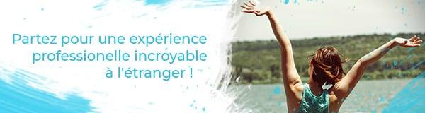 Partez pour une expérience professionnelle incroyable à l'étranger